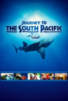 Journey to the South Pacific (2013) บรรยายไทย (Exclusive @ FWIPTV)