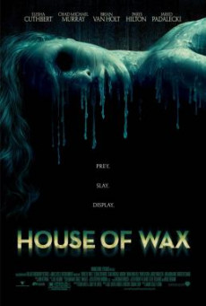 House of Wax บ้านหุ่นผี (2005)