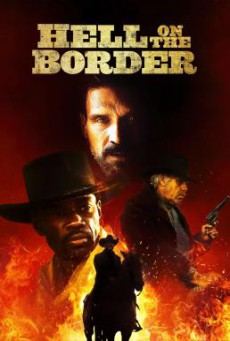 Hell on the Border (2019) HDTV