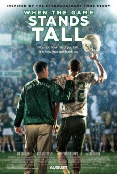 When The Game Stands Tall เกมวัดใจเพื่อชัยชนะ