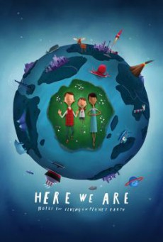 Here We Are: Notes for Living on Planet Earth (2020) บรรยายไทย