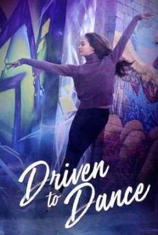 Driven to Dance (2018) HDTV