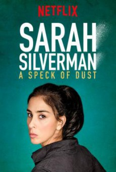 Sarah Silverman- A Speck of Dust (2017) บรรยายไทย