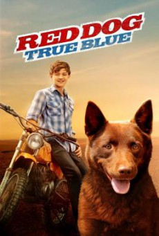 Red Dog- True Blue (2016) HDTV