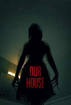 Our House เครื่องเรียกผี (2018)