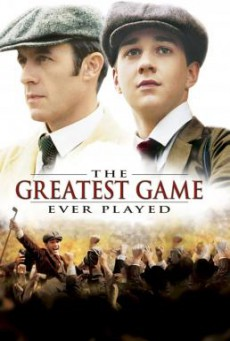 The Greatest Game Ever Played เกมยิ่งใหญ่...ชัยชนะเหนือความฝัน (2005)