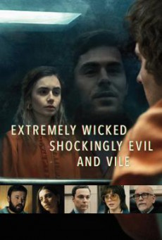Extremely Wicked Shockingly Evil and Vile (2019) บรรยายไทย
