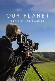 "Our Planet: Behind the Scenes เบื้องหลัง ""โลกของเรา"" (2019) NETFLIX บรรยายไทย"