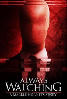 The Operator (Always Watching- A Marble Hornets Story) หลอนไร้หน้า (2015)