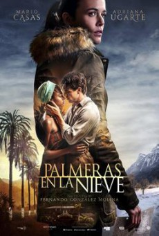 Palm Trees in the Snow (Palmeras en la nieve) (2015) บรรยายไทย