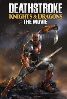 Deathstroke: Knights & Dragons: The Movie (2020) บรรยายไทย