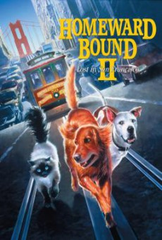 Homeward Bound II- Lost in San Francisco (1996) บรรยายไทย