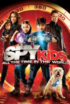 Spy Kids- All the Time in the World ซุปเปอร์ทีมระเบิดพลังทะลุจอ (2011)