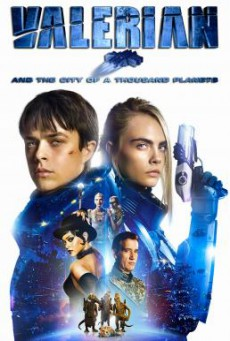 Valerian and the City of a Thousand Planets วาเลเรียน พลิกจักรวาล (2017)