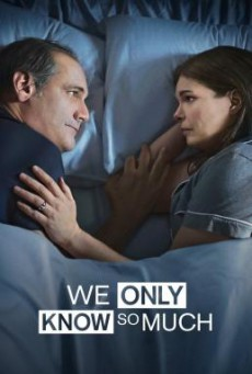 We Only Know So Much (2018) บรรยายไทย