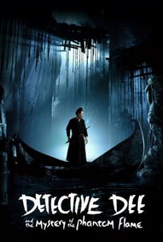 Detective Dee and the Mystery of the Phantom Flame  ตี๋เหรินเจี๋ย ดาบทะลุคนไฟ (2010)