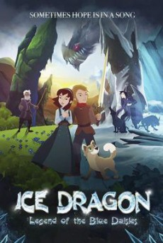 Ice Dragon- Legend of the Blue Daisies (2018) HDTV